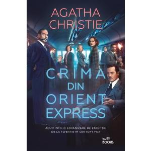 Crima din Orient Express, bestsellerul Agathei Christie ecranizat într-o distribuție de excepție, apare la Editura Litera, în colecția Buzz Books