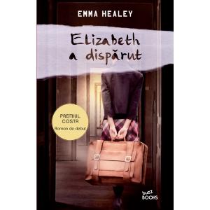 buzz. Editura Litera continuă colecția Buzz Books cu un roman de suspans și psihologic excepțional: Elizabeth a dispărut, de Emma Healey
