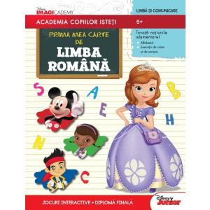 Academia Copiilor. Prima mea carte de Limba romana. Academia copiilor isteti