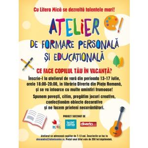 Litera Mică dă startul atelierelor de vară pentru copii