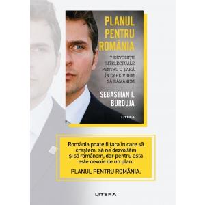 Planul pentru România, volumul semnat de Sebastian I. Burduja, o carte actuală despre România, acum pe litera.ro