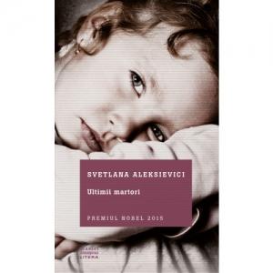 svetlana alexievici.  Un nou volum de mărturii semnat Svetlana Aleksievici, laureata Premiului Nobel pentru Literatură 2015