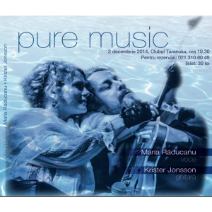 krister jonsson. Pure Music cu Maria Răducanu și Krister Jonsson