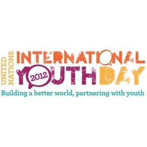 Ziua Internationala a Tinerilor. Ziua Internationala a Tinerilor 2012