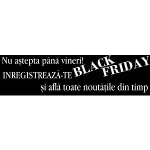 black friday 20. Black Friday 2013 va fi BIO