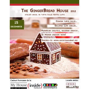 the gingerbread house. The GingerBread House editia 2012