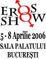 EROS SHOW Expozitie erotica 2011. expozitia erotica EROS SHOW 2006, editia a IIIa