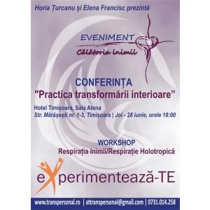 """Conferinţa """"PRACTICA TRANSFORMARII INTERIOARE"""""""