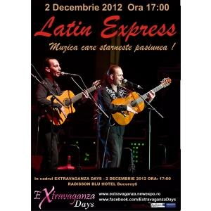 Concert incendiar Latin Express pe 2 decembrie 2012 la Radisson Blu Hotel Bucuresti