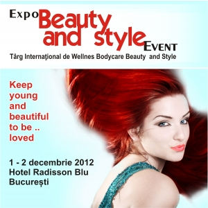 fashion beauty. Expo Beauty and Style 2012 - Radisson Blu - 1-2 decembrie 2012