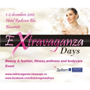 EXTRAVAGANZA DAYS  1-2 Decembrie 2012 - Radisson Blu Hotel