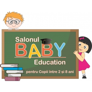 BABY Education, salonul ofertelor educationale destinate copiilor pana in 8 ani