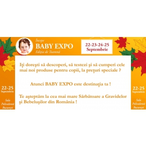 targuri septembrie. Joi, 22 Septembrie incepe BABY EXPO!
