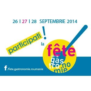 "fête de la gastronomie. Din 26 in 28 septembrie, sa sarbatorim impreuna gastronomia la ""Fête de la Gastronomie""!"
