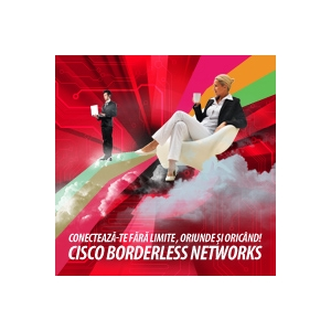 borderless networks. Cisco Borderless Networks, primul eveniment Cisco în Oradea!