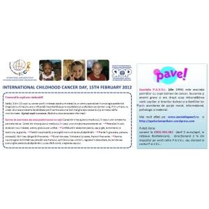 Ziua Internationala a Copilului cu Cancer 2012. 15 FEBRUARIE 2012 - ZIUA INTERNATIONALA A COPILULUI CU CANCER