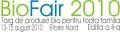 targ de produse bio si eco. Targ de produse ecologice pentru intreaga familie, BioFair 2010, 13-15 august