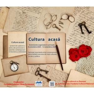 Cultura acasă – proiect de susţinere a artei și de promovare a autorilor contemporani în România și străinătate