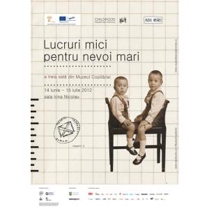 ivirea. Muzeul Copilariei - Lucruri mici pentru nevoi mari - la MTR