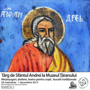 Andrei Făgărășanul. Targ de Sfantul Andrei la Muzeul Taranului
