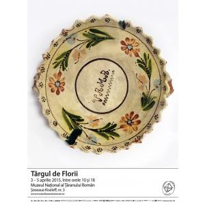 Targul de Florii  – 3–5 aprilie 2015 – Muzeul National al Taranului Roman