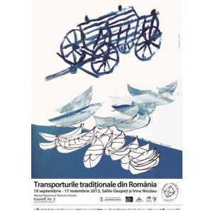 Transporturile traditionale din Romania - expozitie la MNTR
