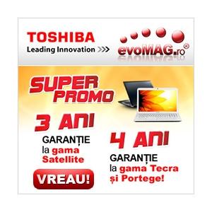 Portege. Doar la evoMAG ai garantie extinsa pentru laptopurile Toshiba
