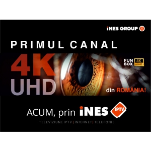 canal. iNES GROUP a lansat primul canal TV 4K/Ultra HD din România!