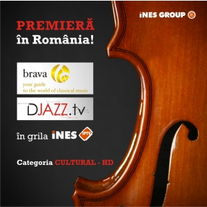 HD TV. Premiera in Romania, BRAVA HD TV si DJAZZ TV intra in grila iNES IPTV !