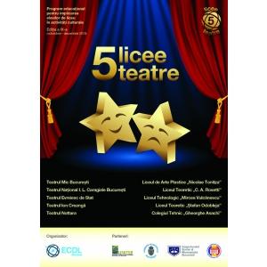 5 licee-5 teatre a inceput. Liceenii vor vedea si vor face teatru