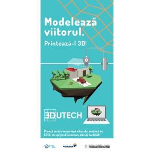 Campania EDUTECH revine în liceele din România.  Imprimantele 3D intră în funcţiune în alte 10 hub-uri de printare 3D.