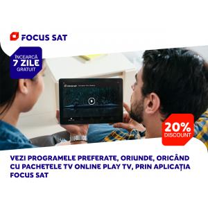 Testează 7 zile gratuit pachetele TV online Play TV de la Focus Sat