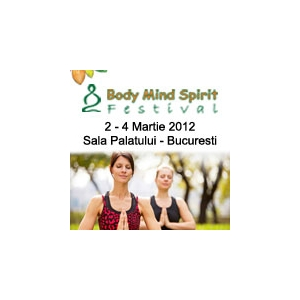 MAINE SE DESCHIDE BODY MIND SPIRIT FESTIVAL !