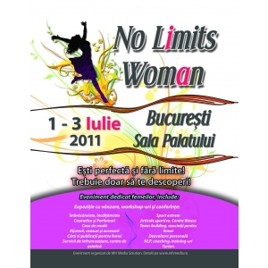eveniment bucuresti. No Limits Woman - Expozitie, Conferinte, Demonstratii