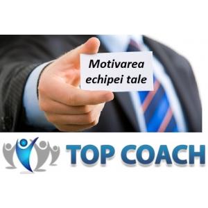 Workshop Motivarea Echipei