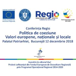 Conferința Regio Politică De Coeziune – Valori Europene, Naționale Şi Locale