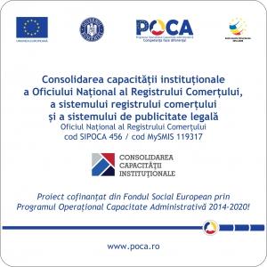 """Implementarea proiectului """"Consolidarea capacității instituționale a ONRC, a registrului comerțului și a sistemului de publicitate legală"""""""