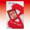 """""""Eu Cine Sunt?"""" – Oameni pasionati de dezvoltare personala, se intalnesc (Duminica, 7 martie)"""