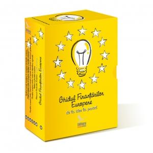 GHIDUL FINANTARILOR EUROPENE de la idee la proiect
