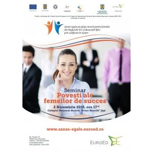 """galei femeilor de succes. Seminarul """"Povești ale femeilor de succes"""", organizat de Fundația EuroEd se apropie"""