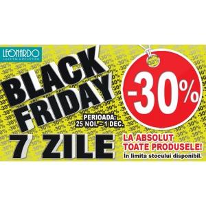 -30% la toata marfa la Leonardo !!!7 zile consecutive de Black Friday de luni pana duminica!!