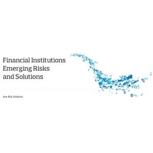 Un nou raport Aon identifică riscurile cheie specifice instituțiilor financiare în zona EMEA