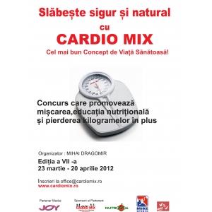 Provocare Concurs ''  Slăbește Sigur și Natural cu Cardio Mix '' ediția a 7a, martie 2012