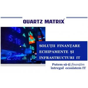 Quartz Matrix oferă soluții de finanțare echipamente și infrastructuri IT