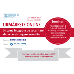 solutii inspectie si detectie . Urmareste online seminarul cu tema: Solutii integrate de securitate, detectie si stingere incendiu
