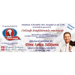 unicarm. Dinu Iancu Salajanu_Banner Spectacol Colinde Satu-Mare_08.12.2013