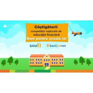evaluarea nationala. Liceele din Bihor au castigat competitia nationala  de educatie financiara Bani pentru scoala ta!