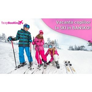 Sejur la SKI in Bansko, 6 nopti in vacanta intersemestriala a copiilor. Cazare si Ski Pass iarna 2019