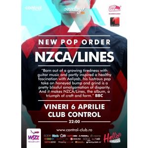 New Pop Order: NZCA/Lines live in Club Control, vineri!