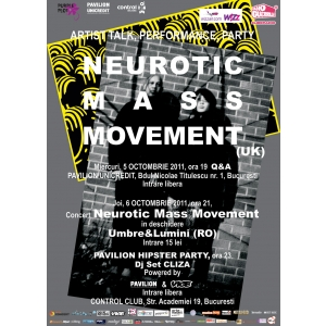international movement. Premiera la Bucuresti: Neurotic Mass Movement concerteaza in Club Control